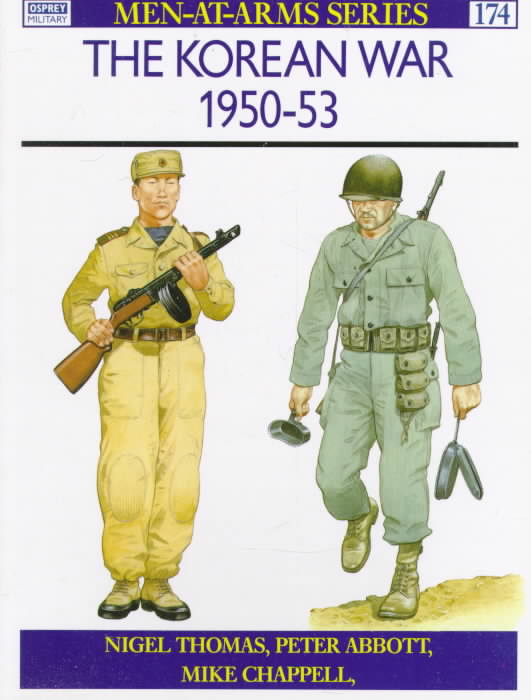 The Korean War, 1950-53 By Thomas, Nigel/ Abbott, Peter/ Chappell, Mike